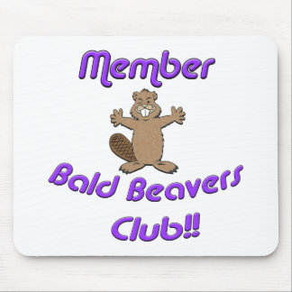 Member Bald Beavers Club Mouse Pad