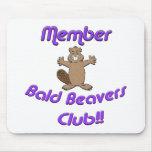 Member Bald Beavers Club Mousepads