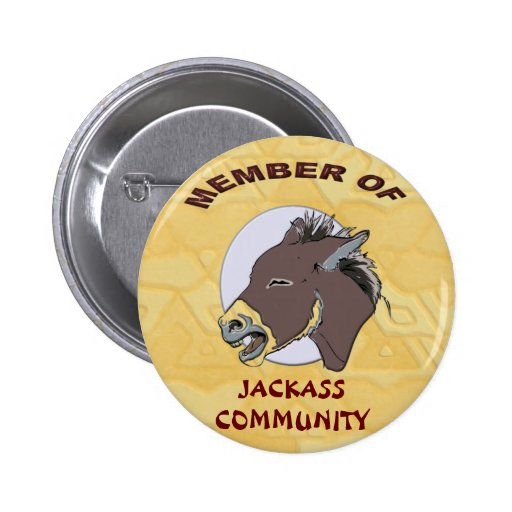 MEMBER OF JACKASS COMMMUNITY 2 INCH ROUND BUTTON