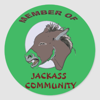 MEMBER OF JACKASS COMMMUNITY CLASSIC ROUND STICKER
