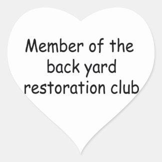 Member Of The Backyard Restoration Club Heart Sticker