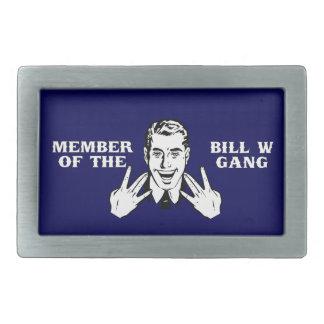 Member of the Bill W Gang Belt Buckle