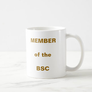 MEMBER of the BSC Coffee Mugs