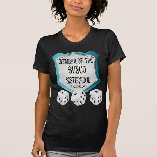 member of the bunco sisterhood dice design T-Shirt