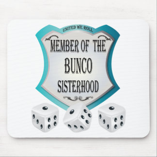 member of the bunco sisterhood mouse pad