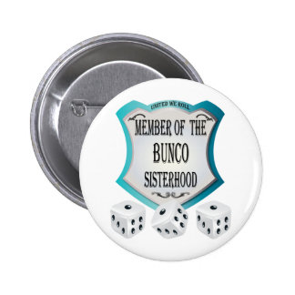 member of the bunco sisterhood pinback button