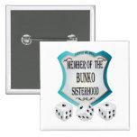 Member of the Bunko Sisterhood Buttons