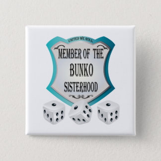 Member of the Bunko Sisterhood Pinback Button