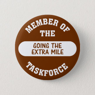 Member of the Going the Extra Mile Task Force Button
