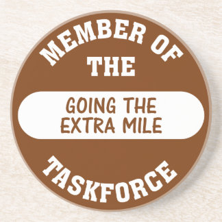 Member of the Going the Extra Mile Task Force Coaster