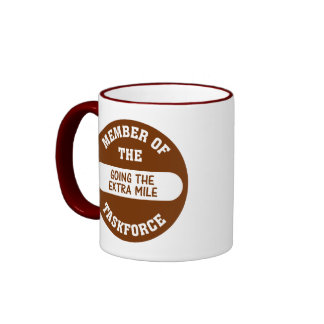 Member of the Going the Extra Mile Task Force Ringer Coffee Mug