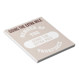 Member of the Going the Extra Mile Task Force Notepad