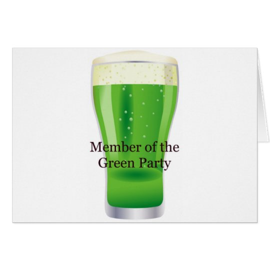 Member of the Green Party Beer St. Patrick's Day Card