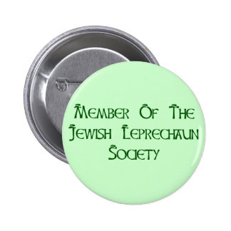 Member Of The Jewish Leprechaun Society Pinback Buttons
