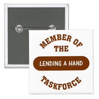 Member of the Lending a Hand Task Force Pinback Button