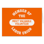 Member of the most valuable volunteer labor union card