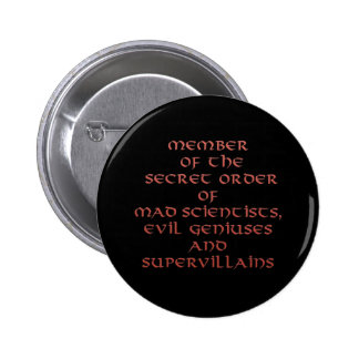 Member of the Secret Order pins and buttons