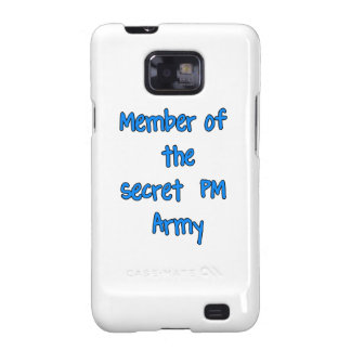 Member of the Secret PM Army Samsung Galaxy S2 Cases