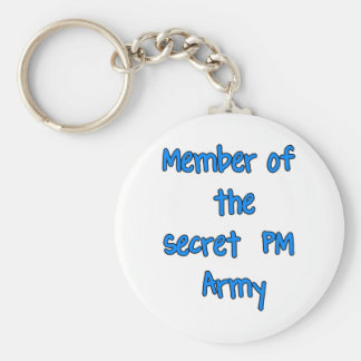 Member of the Secret PM Army Keychains