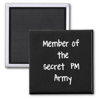 Member of the Secret PM Army Fridge Magnets