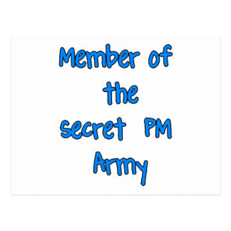 Member of the Secret PM Army Post Card