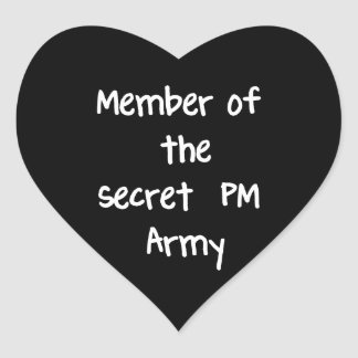 Member of the Secret PM Army Heart Sticker