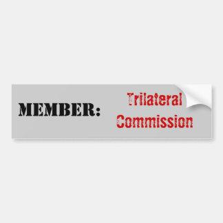 Member: Trilateral Commission Car Bumper Sticker