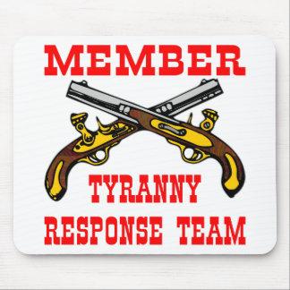 Member Tyranny Response Team   #003 Mouse Pad