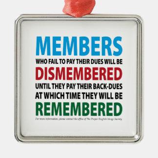 Members Dismembered 1 Ornaments