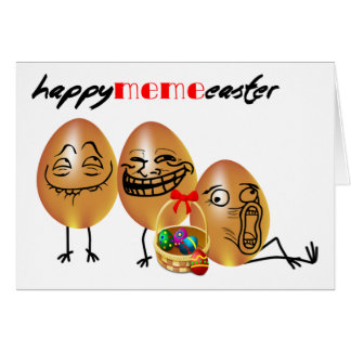 Meme eggs Happy Easter Card