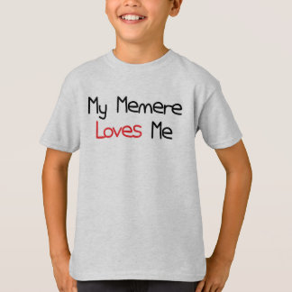 Memere Loves Me T-Shirt