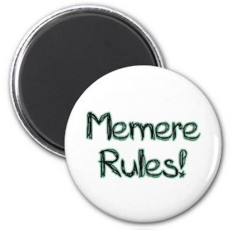Memere Rules! 2 Inch Round Magnet