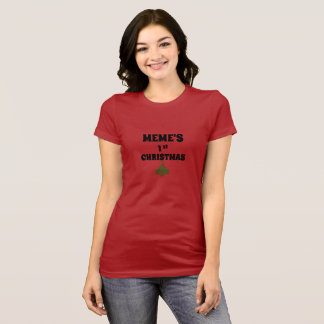 Meme's 1st Christmas t-shirt