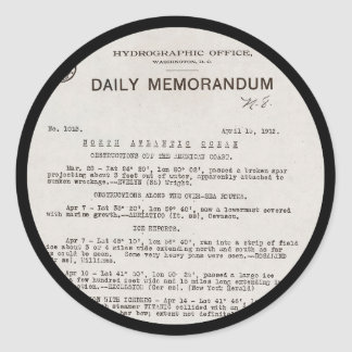 Memo from Hydrographic Office Titanic Disaster Classic Round Sticker