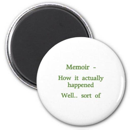 Memoir How it happened - Green 2 Inch Round Magnet