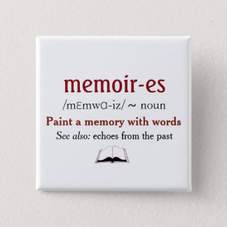Memoirs, Memories - echoes from the past Button
