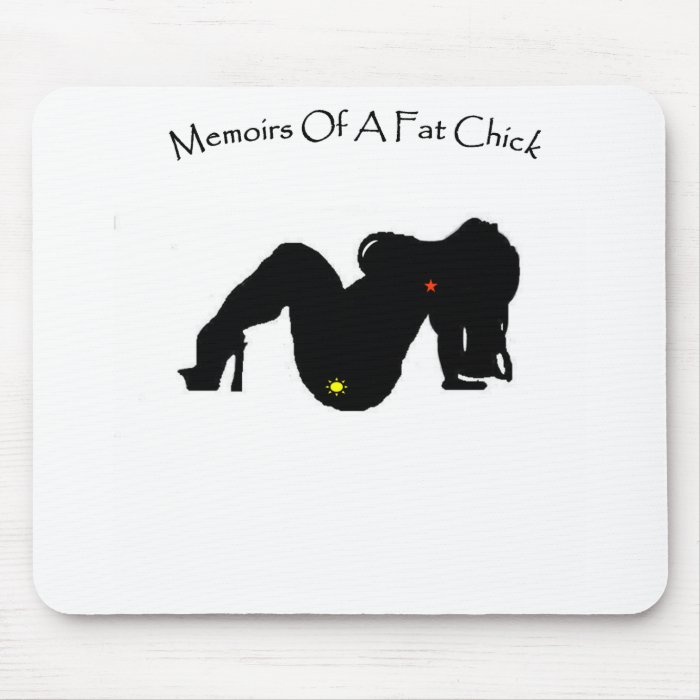 Memoirs Of A Fat Chick Mouse Pad