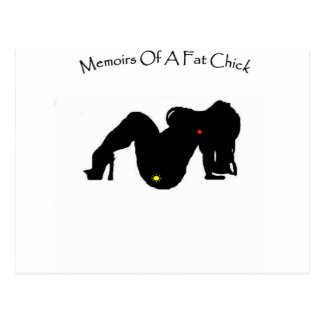Memoirs Of A Fat Chick Postcard