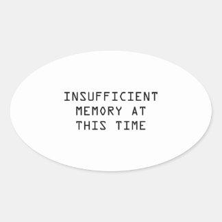 Memoria escasa en este tiempo pegatina ovalada