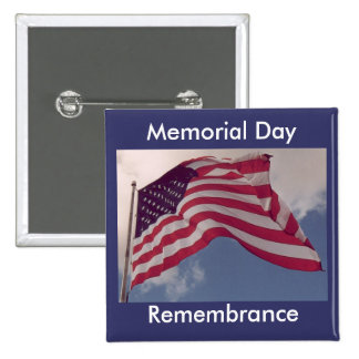 Memorial Day Remembrance Pinback Button
