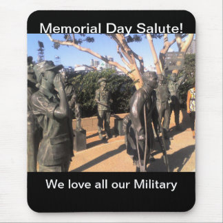Memorial Day Salute ! Mouse Pad