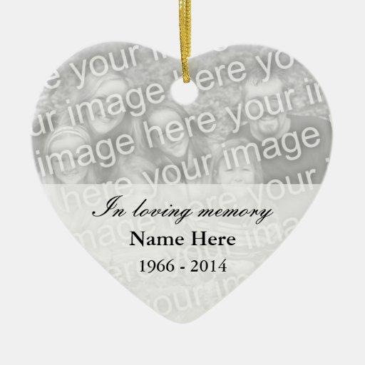 Memorial heart photo ornament I loving memory