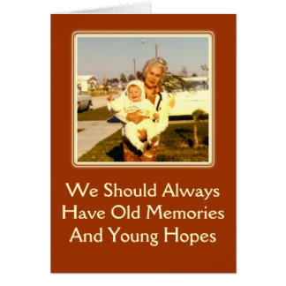 Memories and Hopes Birthday Greeting Card