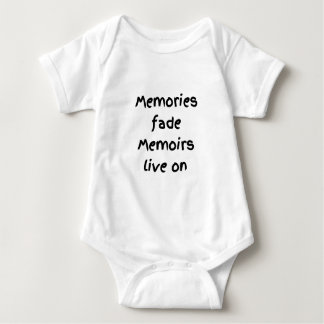 Memories fade Memoirs live on - Black print Baby Bodysuit