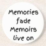 Memories fade Memoirs live on - Black print Coaster