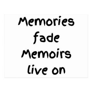 Memories fade Memoirs live on - Black print Postcard