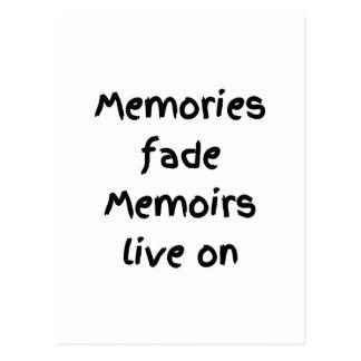 Memories fade Memoirs live on - Black print Post Cards