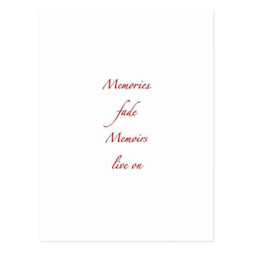 Memories fade - Memoirs live on Postcard