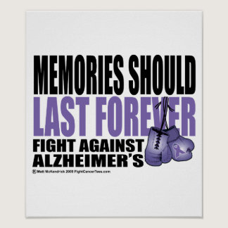 Memories Should Last Forever Poster