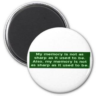 Memory Not Sharp 2 Inch Round Magnet